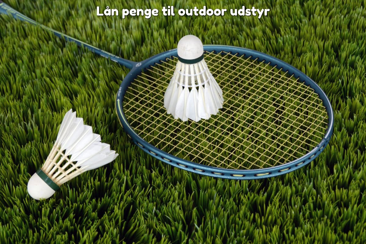Lån penge til outdoor udstyr